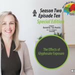 Tara Hunkin – The Effects of Glyphosate Exposure